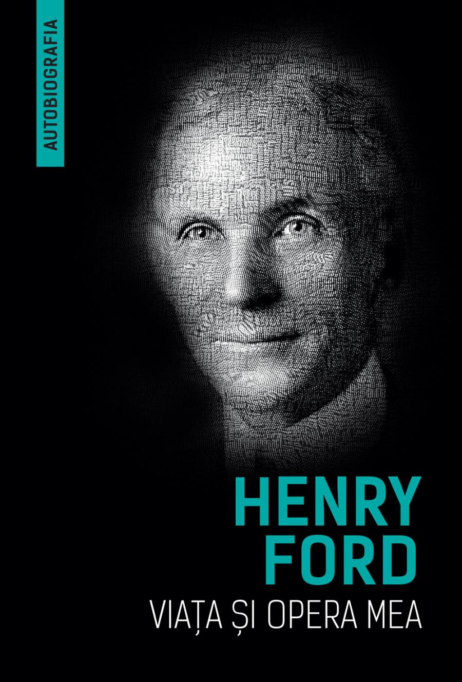 Henry Ford: Viața și opera mea