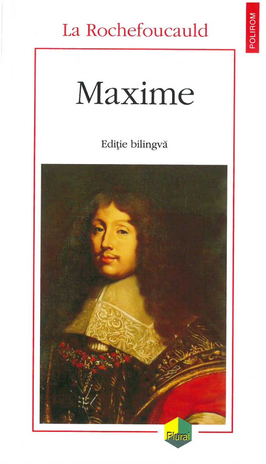 """Suntem sclavii intereselor și vanității? """"Maxime"""" de La Rochefoucauld"""