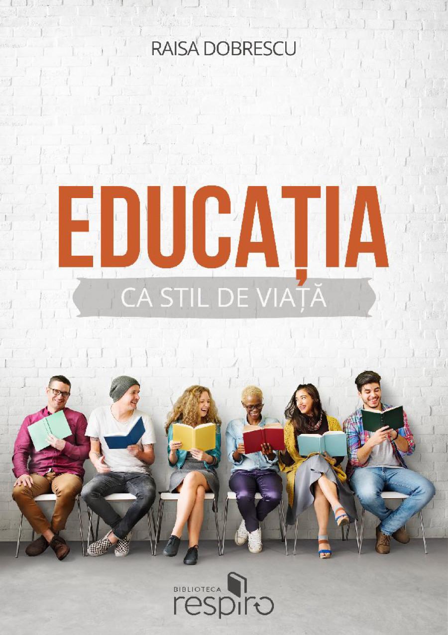 Educația ca stil de viată
